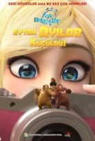 Ayı Kardeşler: Eyvah Ayılar Küçüldü! Türkçe Dublaj izle HD