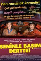 Seninle Başım Dertte Türkçe Dublajlı izle HD