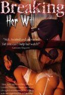 Breaking Her Will Yabancı Cinsel Erotik Filmleri İzle reklamsız izle
