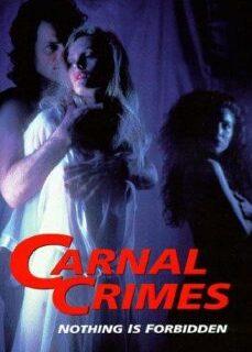 Carnal Crimes 1991 +18 İzle izle
